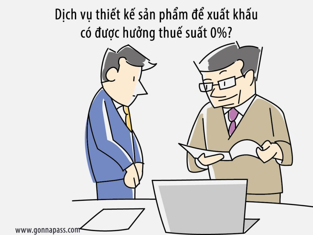 dich-vu-thiet-ke-co-duoc-huong-thue-suat-0%