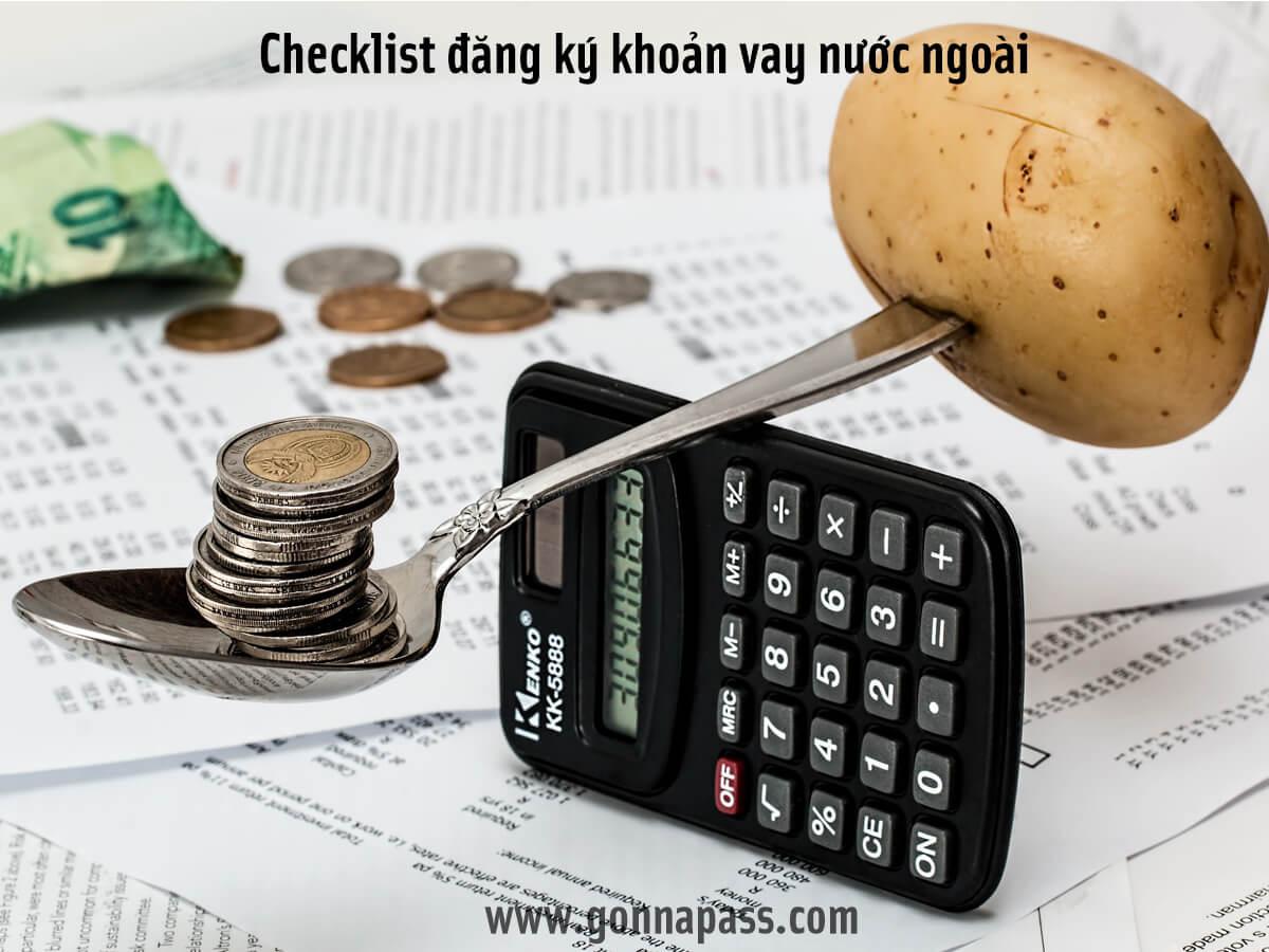 Check list đăng ký khoản vay nước ngoài