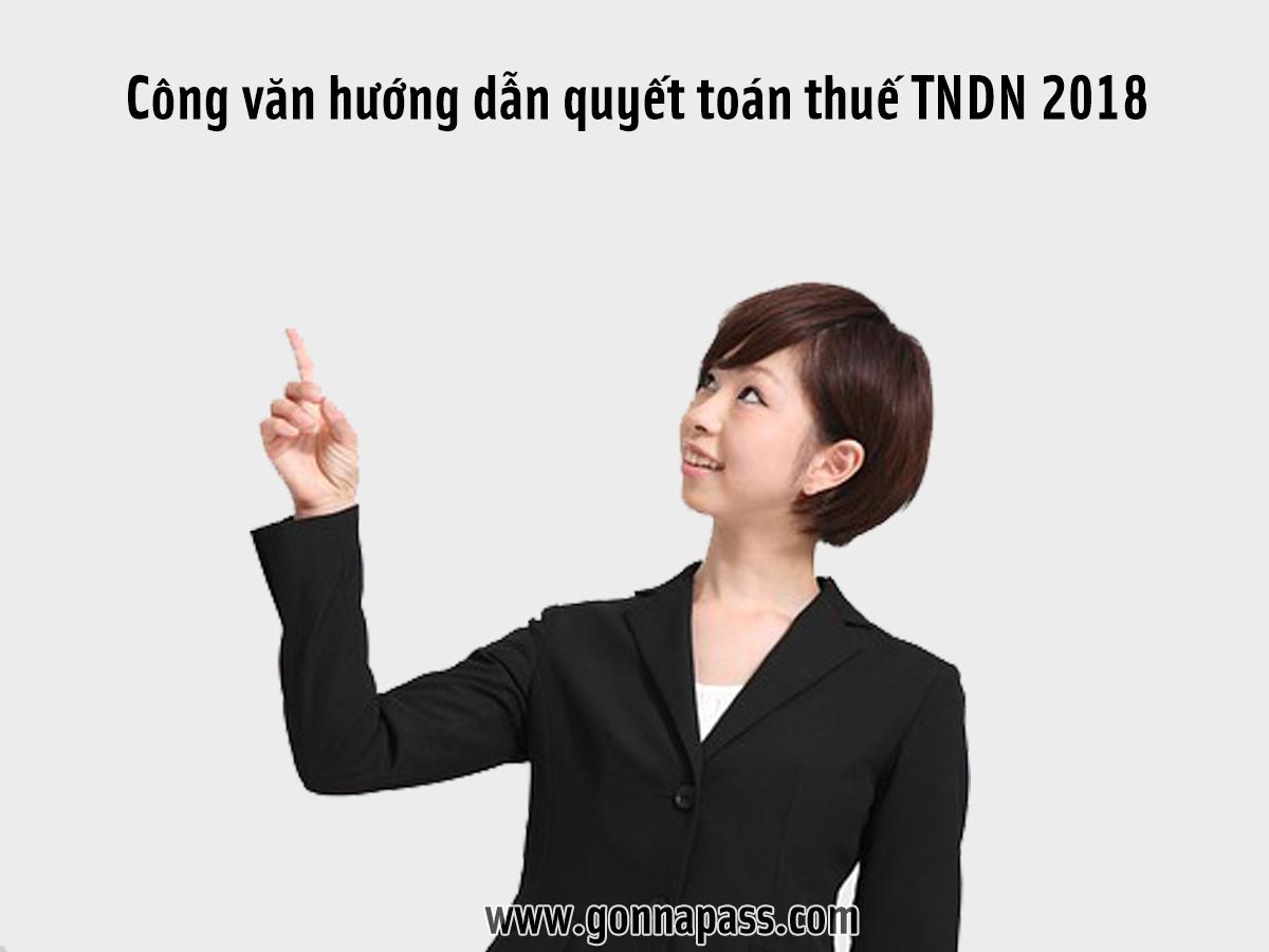 Công văn hướng dẫn quyết toán thuế TNDN 2018