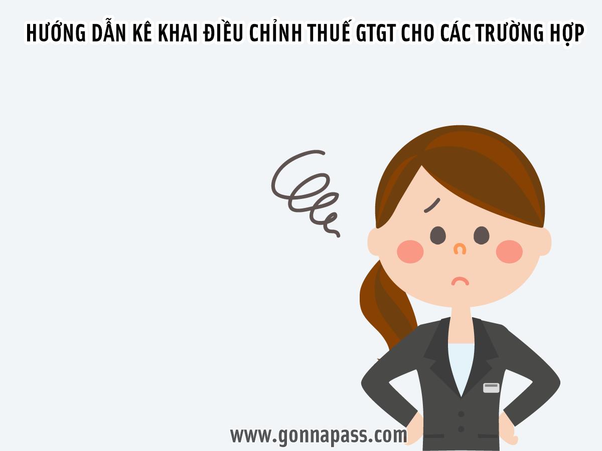 Hướng dẫn kê khai điều chỉnh thuế GTGT