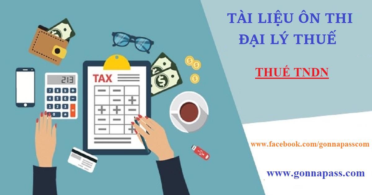 Đáp án tham khảo về thuế TNDN – Bài tập Đại lý thuế