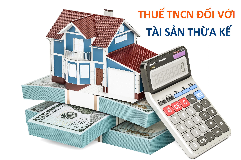 Thuế TNCN đối với tài sản thừa kế
