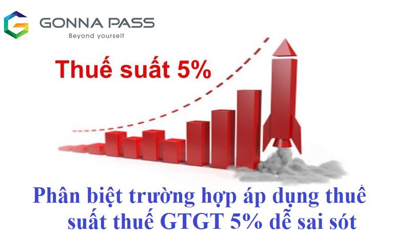 Phân biệt các trường hợp áp dụng thuế suất thuế GTGT 5% dễ sai sót