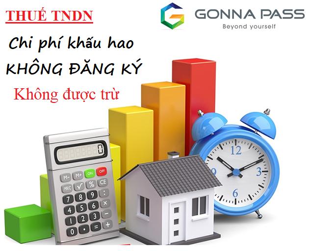 Chi phí khấu hao không đăng ký không được trừ khi tính thuế TNDN