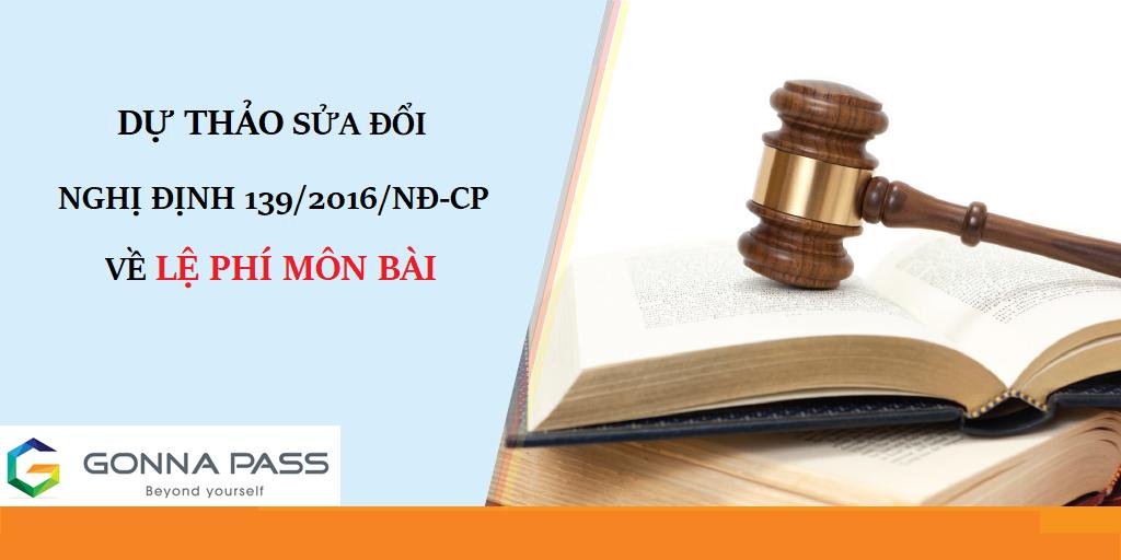 Dự thảo sửa đổi Nghị định 139/2016/NĐ-CP về lệ phí môn bài