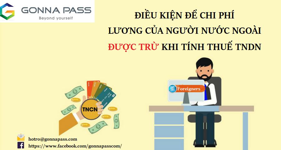 Điều kiện để chi phí lương của người nước ngoài được trừ khi tính thuế TNDN