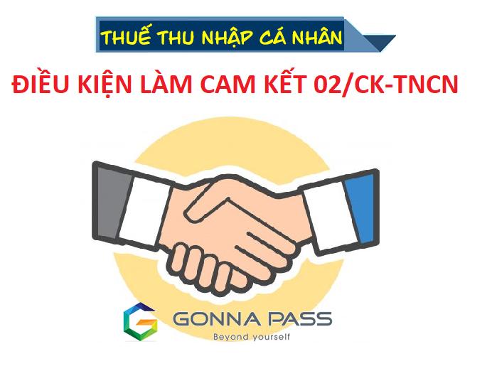 Thuế TNCN: Điều kiện để làm cam kết 02/CK-TNCN