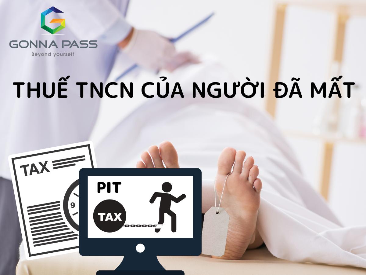 Thuế TNCN với người đã mất