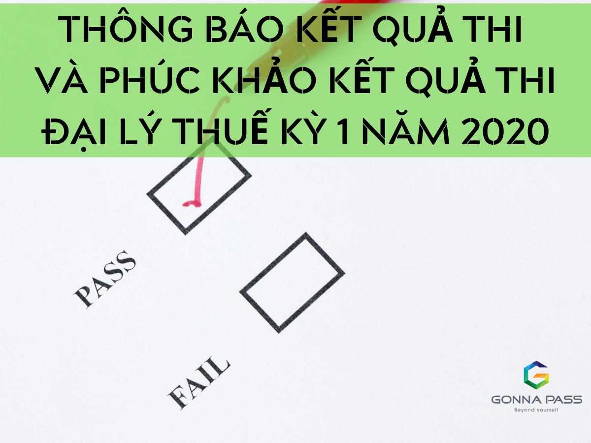 Thông báo kết quả thi và phúc khảo kết quả thi Đại lý Thuế kỳ 1 năm 2020