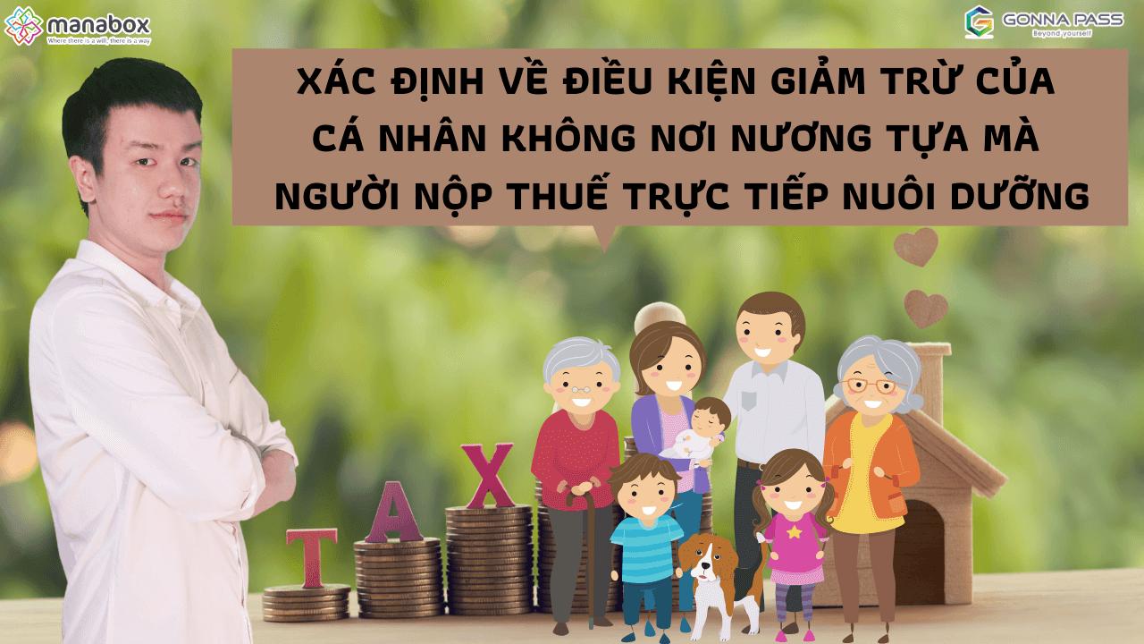 Xác định về điều kiện giảm trừ của cá nhân không nơi nương tựa mà người nộp thuế trực tiếp nuôi dưỡng