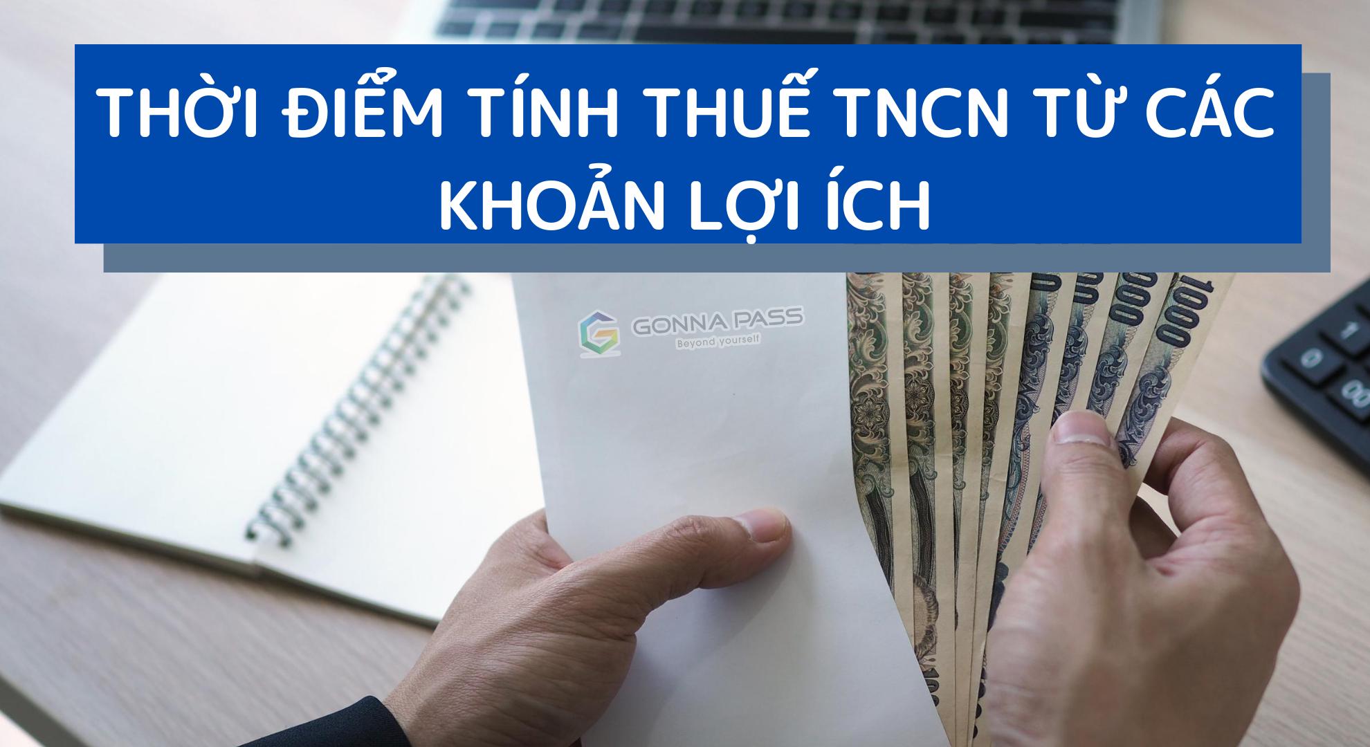 Thời điểm tính thuế TNCN từ các khoản lợi ích
