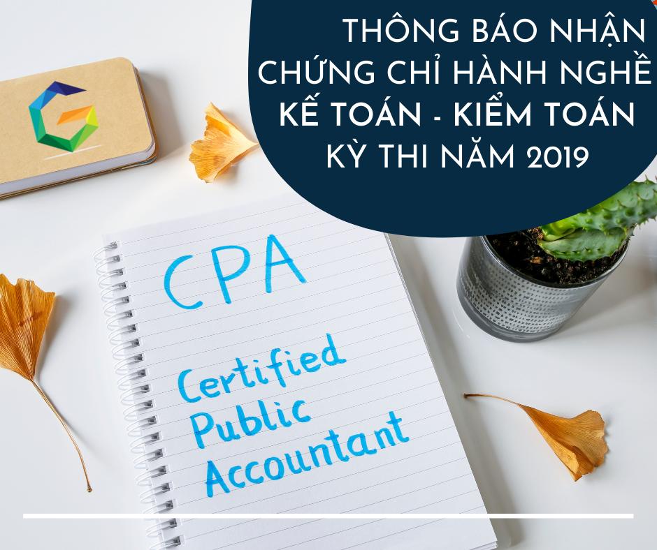 Thông báo nhận chứng chỉ hành nghề kế toán – kiểm toán kỳ thi năm 2019