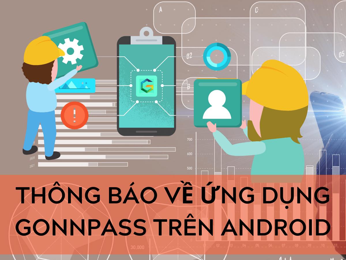 Thông báo về ứng dụng Gonnapass trên Android