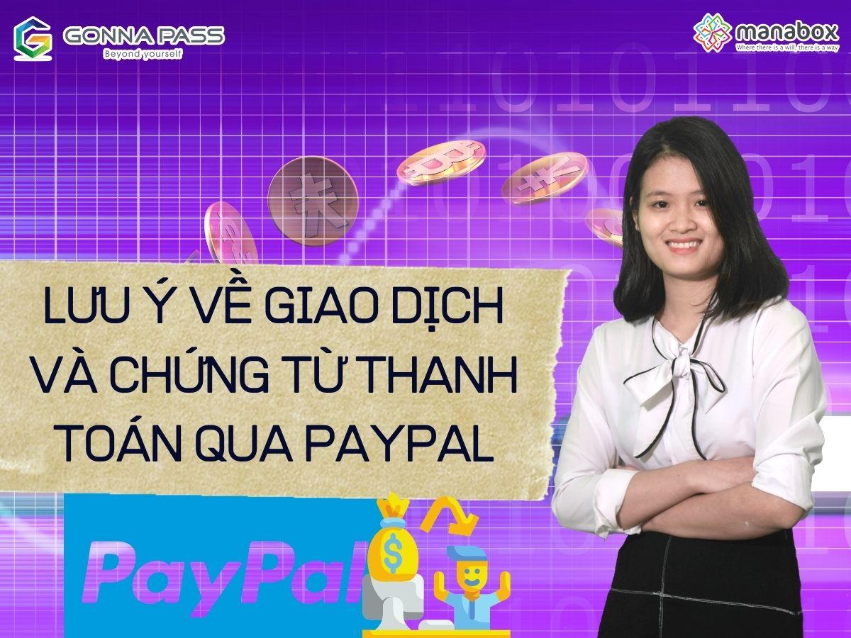 Lưu ý về giao dịch và chứng từ thanh toán qua Paypal