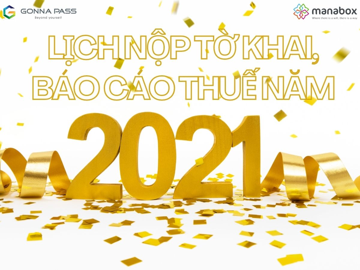 Lịch nộp tờ khai, báo cáo Thuế năm 2021