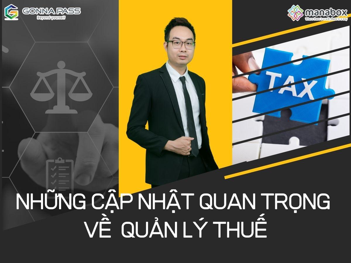 Những cập nhật quan trọng về Quản lý thuế