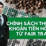 chinh-sach-thue-voi-khoan-tien-ho-tro-tu-fair-trade