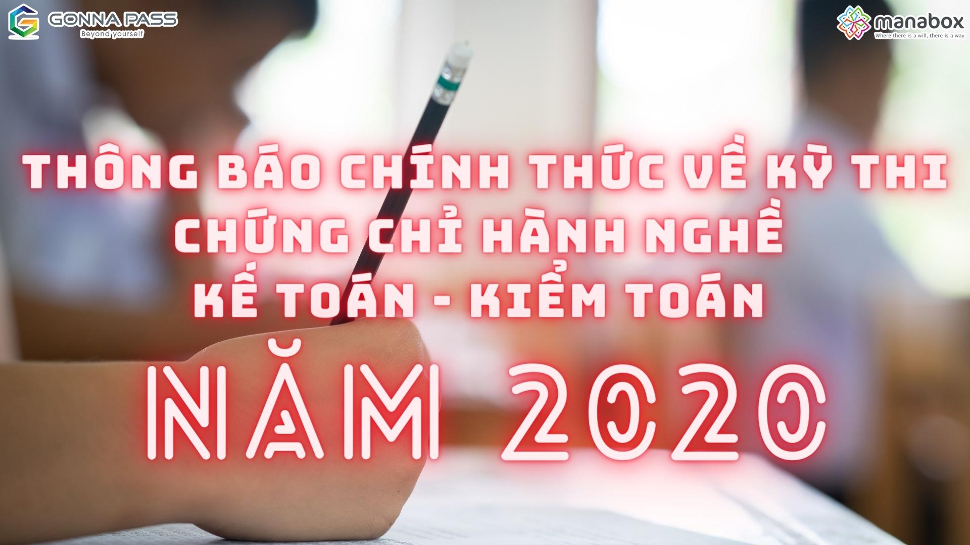 Thông báo chính thức về kỳ thi chứng chỉ hành nghề kế toán – kiểm toán năm 2020