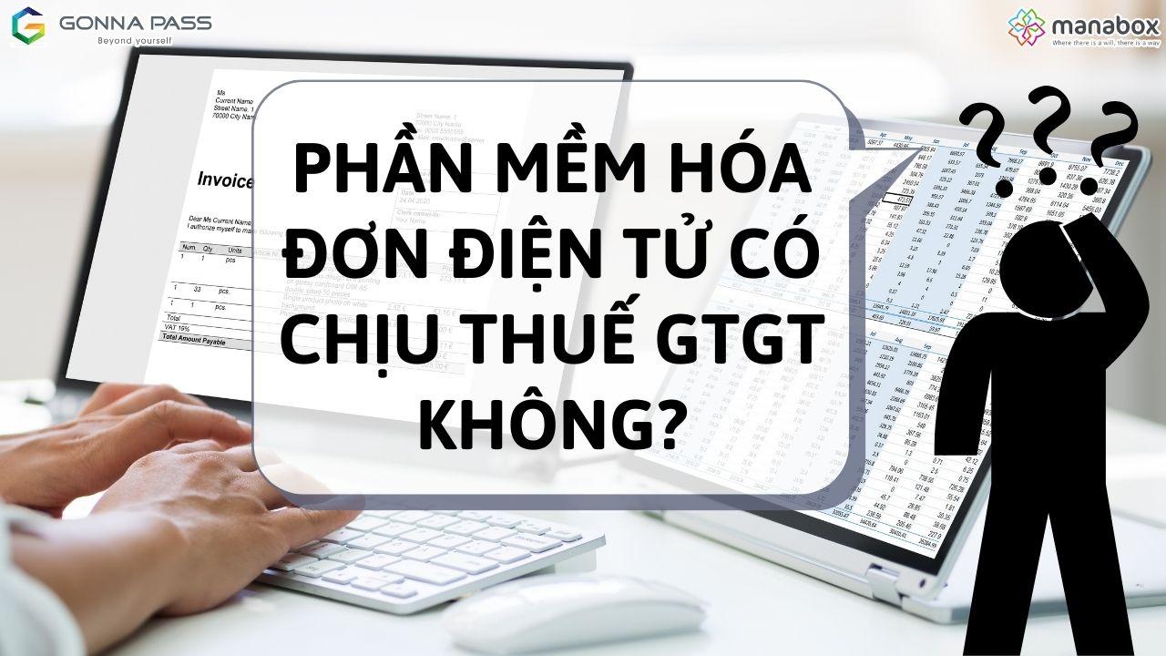 Phần mềm hóa đơn điện tử có chịu thuế GTGT không?