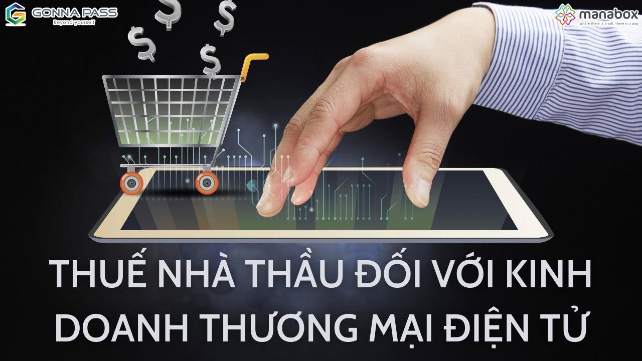 Thuế nhà thầu đối với kinh doanh thương mại điện tử ( dự thảo )
